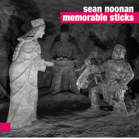 Memorable Sticks by Sean Noonan