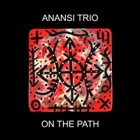 On The Path by Anansi Trio