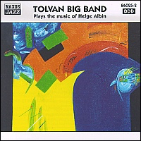 TOLVAN BIG BAND Plays the music of Helge Albin