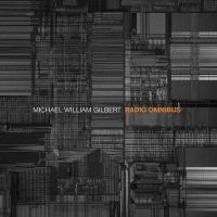 Michael William Gilbert: Radio Omnibus