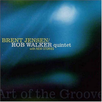 Album Art of the Groove by Brent Jensen