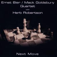 """Ernst Bier - Mack Goldsbury Quartet with Herb Robertson -  """"Next Move"""" by Ernst Bier"""