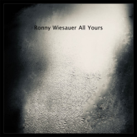 Ronny Wiesauer: All Yours