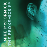 Album The Proxemics EP by Mike McCormick