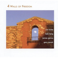 4 Walls Of Freedom by Joe Locke