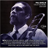 Album Phil Ranelin Collected 2003-2019 by Phil Ranelin