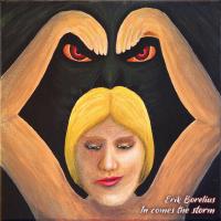 Album In Comes the Storm by Erik Borelius