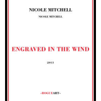 Nicole Mitchell: Engraved in the Wind