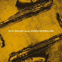 Album Paul Heller Meets Roman Schwaller by Paul Heller