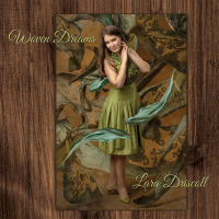 Album Woven Dreams by Lara Driscoll