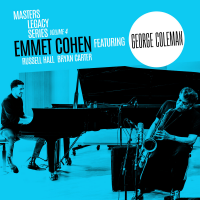 "Read ""Masters Legacy Series Volume 4: Emmet Cohen Featuring George Coleman"" reviewed by Mike Jurkovic"