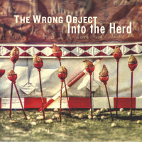 Album INTO THE HERD by The Wrong Object