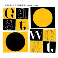 Bill Frisell: East/West