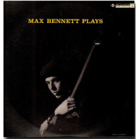 Album Max Bennett Plays by Max Bennett