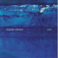 Acclaimed Brazilian Guitarist Ricardo Silveira Releases 'Solo' On Moondo Music