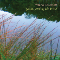 Album Grass Catching The Wind by Yelena Eckemoff