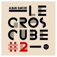 Album Le Gros Cube #2 by Alban Darche