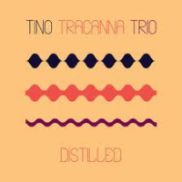 Album Distilled by Tino Tracanna