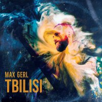 Album Tbilisi by Max Gerl
