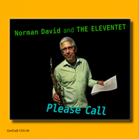 Album Norman David & The Eleventet – Please Call by Sandy Eldred