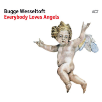 Everybody Loves Angels by Bugge Wesseltoft