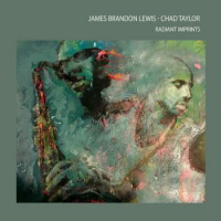 Album Radiant Imprints by James Brandon Lewis and Chad Taylor