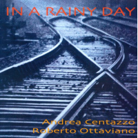 "Read ""In a Rainy Day"" reviewed by AAJ Italy Staff"