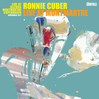 Album Live At Montmartre by Ronnie Cuber