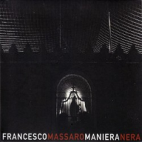 Album Maniera Nera by Francesco Massaro
