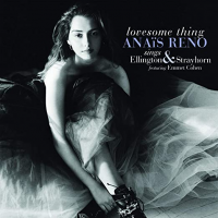 Album Lovesome Thing: Anaïs Reno sings Ellington & Strayhorn featuring Emmet...