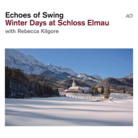 Album Winter Days at Schloss Elmau by Echoes Of Swing