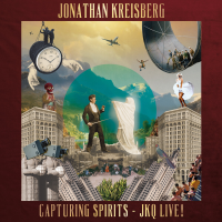 Album Capturing Spirits - JKQ Live! by Jonathan Kreisberg