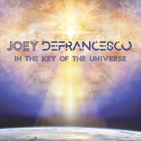 Album In The Key Of The Universe by Joey DeFrancesco