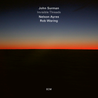 Album Invisible Threads by John Surman