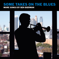 Album Some Takes On the Blues by Ben Bierman