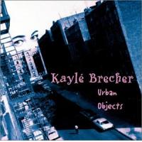 Album Urban Objects by Kaylé Brecher