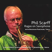 Album Ragas on Saxophone by Phil Scarff