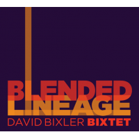 Album Blended Lineage by David Bixler
