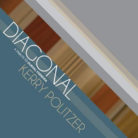 Album Diagonal by Kerry Politzer