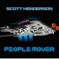 Album People Mover by Scott Henderson