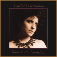 Album Time and the Weather by Callie Cardamon