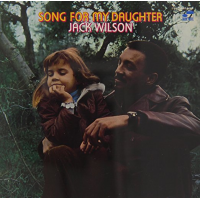 Album Song For My Daughter by Jack Wilson