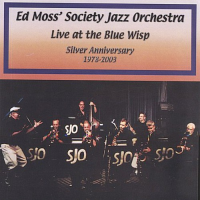 Live at the Blue Wisp: Silver Anniversary 1978-2003