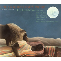 Album Under Rousseau's Moon: Live at the Blue Note by Gil Goldstein