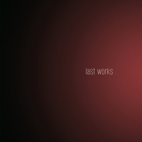 Tom Pierson: Last Works