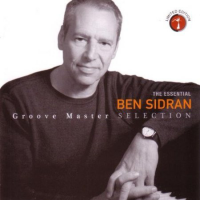 The Essential Groove Master Selection by Ben Sidran