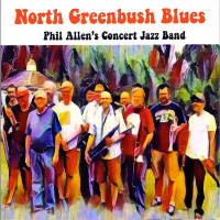 Phil Allen's Concert Jazz Band: North Greenbush Blues