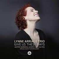 Album Give Us These Days by Lynne Arriale