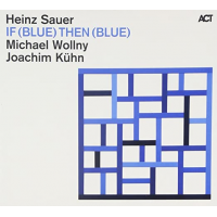 If (Blue) Then (Blue) by Heinz Sauer