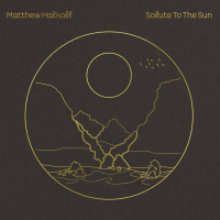 Album Salute To The Sun by Matthew Halsall
